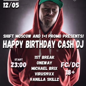 Shift & CashDJ Birthday Party @ Mio DJCafe (Москва)