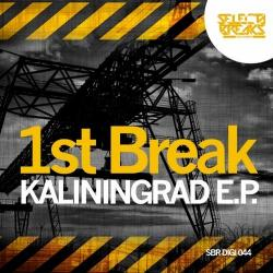 Новый Breaks релиз! 1st Break — Kaliningrad E.P.
